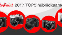 Photopointi TOP 5 – enimostetud hübriidkaamerad aastal 2017